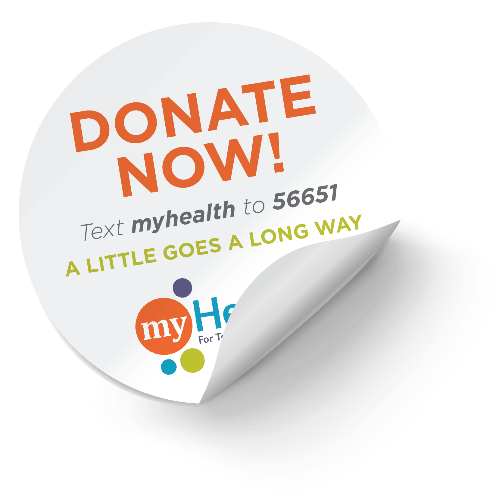 Donate now! Text myHealth to 56651. A little goes a long way.